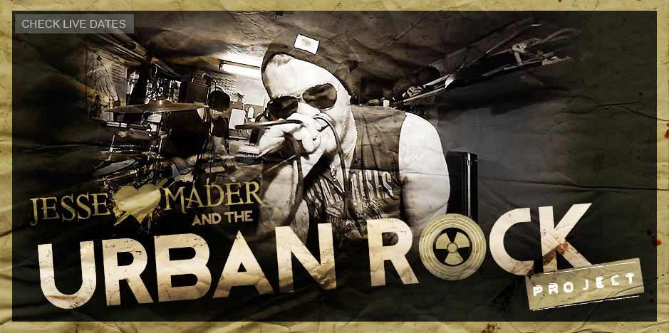 Jesse Mader and The Urban Rock Project Live Dates
