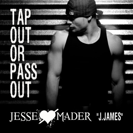 Tap-out-or-pass-out-jesse-mader-j.james-cover