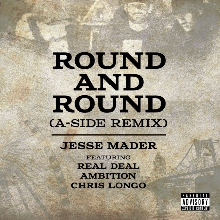 jesse-mader-round-and-round-a-side-remix-real-deal-ambition