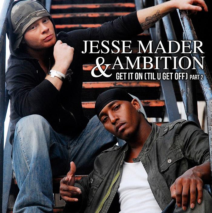 Jesse-Mader-Get-It-On-Til-U-Get-Off-cover-700x703