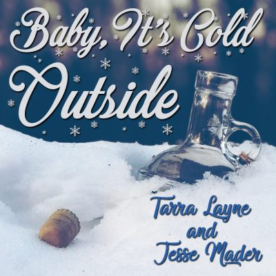 Tarra-Layne-Jesse-Mader-Baby-its-Cold-Outside-christmas-holiday