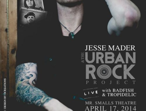Jesse Mader & The Urban Rock Project w/ Badfish and Tropidelic