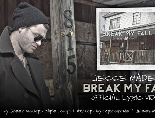 Jesse Mader – Break My Fall – Official Lyric Video
